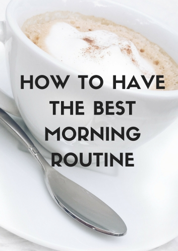 how-to-have-the-best-morning-routine