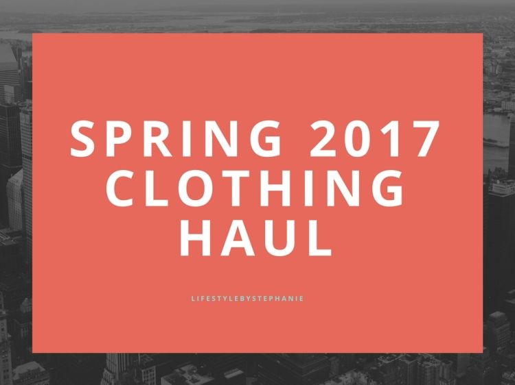 spring 2017clothing haul