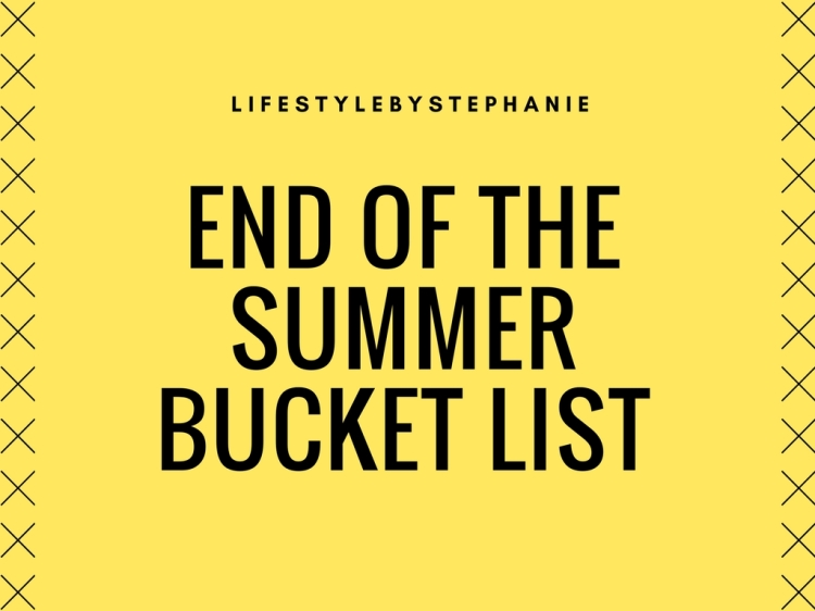 end of the summerbucket list